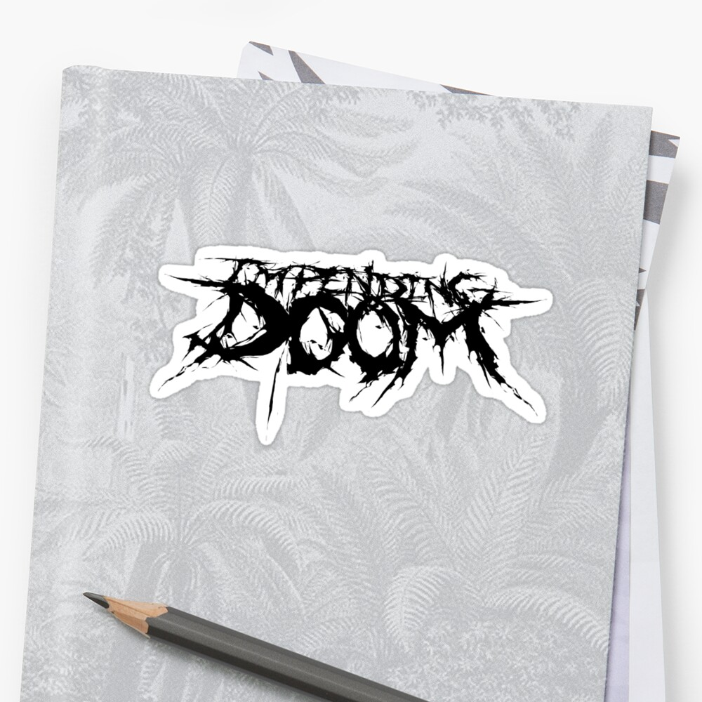 IMPENDING DOOM LOGO Sticker