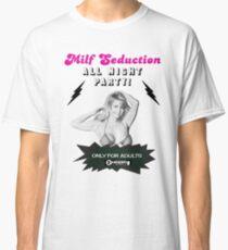 Milf Seduction Classic T-Shirt