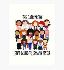 Patriarchy, SMASH Art Print