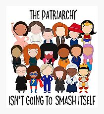 Patriarchy, SMASH Photographic Print