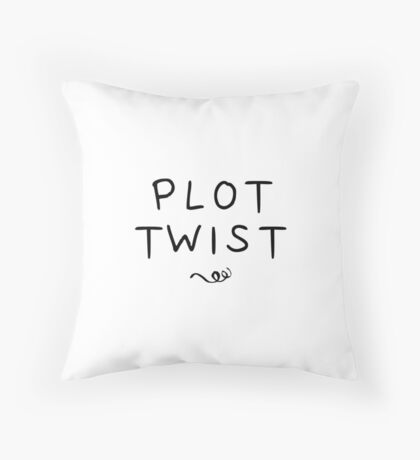 Plot Twist Throw Pillow