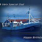 To A Very Special Dad (Happy Birthday Dad) by EnchantedDreams