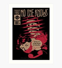 No One Knows  Art Print