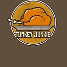 Turkey Junkie by MomfiaTees