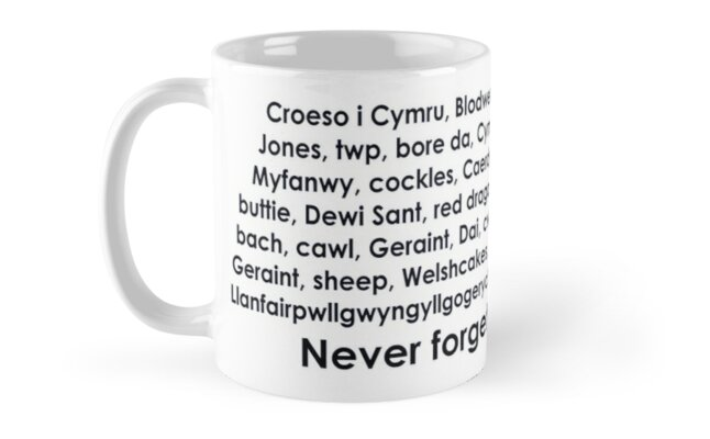 Never forget you/'re Welsh coaster