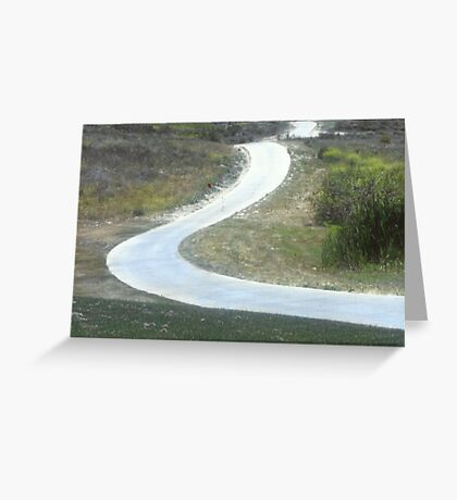 Every Day Is A Winding Road.. Greeting Card