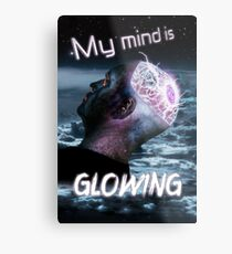 My Mind Is Glowing (Poster & T-Shirt Variation) Metal Print