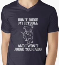 """Don't Judge My Pitbull And I Won't Judge Your Kids!"" - Pit Bull T-Shirt For Women Men's V-Neck T-Shirt"