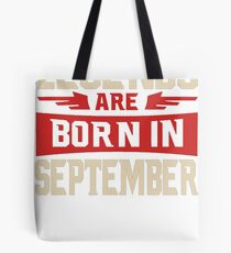BEST MEN ARE BORN IN SEPTEMBER Tote Bag