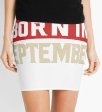 BEST MEN ARE BORN IN SEPTEMBER Mini Skirt