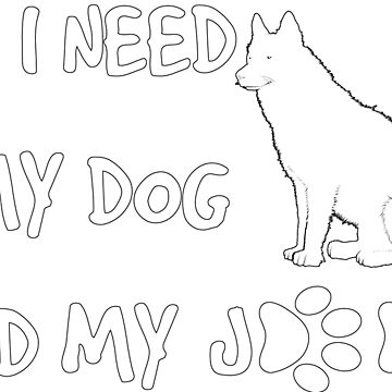 Funny All I need is dog and jeep with Paws by geekydesigner