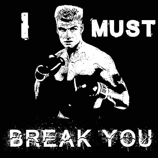 """Ivan Drago Rocky..."