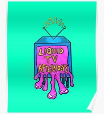 Liquid TV Afternoons - Turquoise Poster