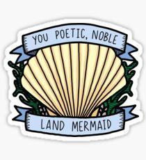Poetic Noble Land Mermaid  Sticker