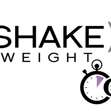 Shake Weight by Spncr