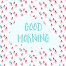 Guten Morgen von BekkaCampbell
