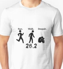 Run. Walk. Despair. 26.2 T-Shirt