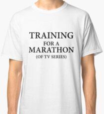 Training  For A Marathon Classic T-Shirt
