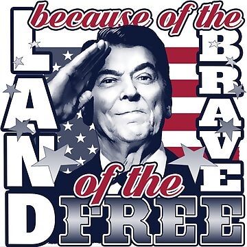 Land of the Free - Reagan Salute by AmericanVenom