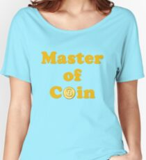 Master of Coin Women's Relaxed Fit T-Shirt