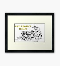 G503 jeep project rules! Framed Print