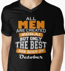 All Men are Created Equal but Only The Best are Born in October T-Shirt
