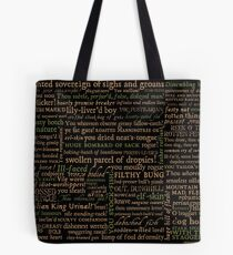 Shakespeare Insults Dark - Revised Edition (by incognita) Tote Bag