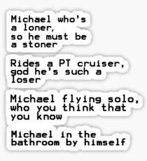 michael in the bathroom:( Sticker