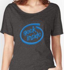 Geek inside Women's Relaxed Fit T-Shirt