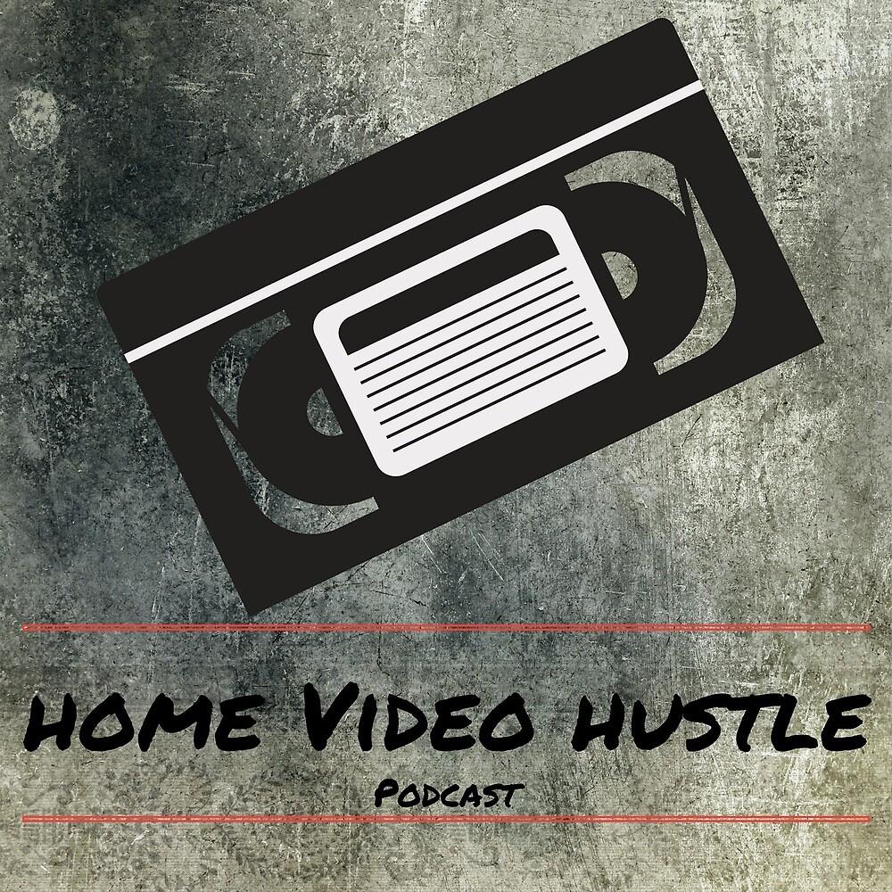 Home Video Hustle Podcast Logo by hvhpodcast