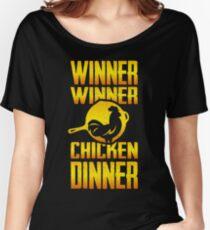 Winner Winner Chicken Dinnnnner!  Women's Relaxed Fit T-Shirt