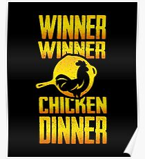 Winner Winner Chicken Dinnnnner!  Poster