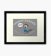 Sports Harder Framed Print