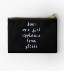 Boos are just Applause Studio Pouch