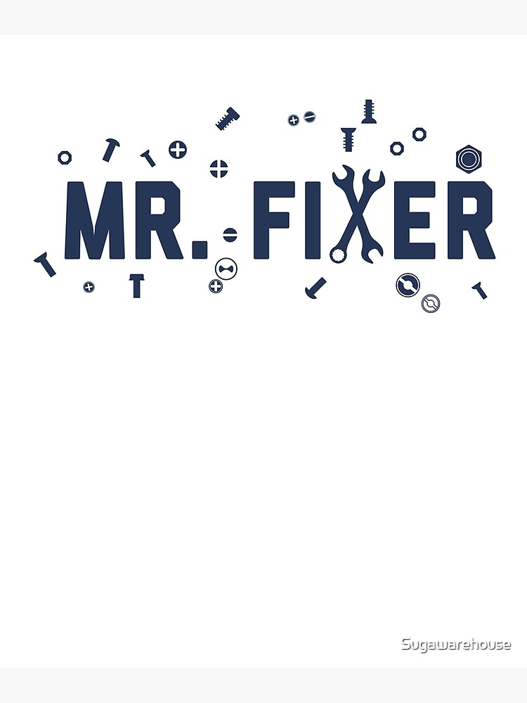 Mr. Fixer by Sugawarehouse