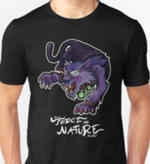I'm A Force of Nature, Baby! Unisex T-Shirt