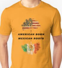 American born, mexican roots Unisex T-Shirt