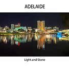 Adelaide - Light and Stone by Paul Weston