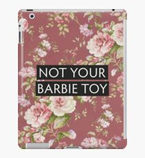 Not Your Barbie Toy iPad Case/Skin