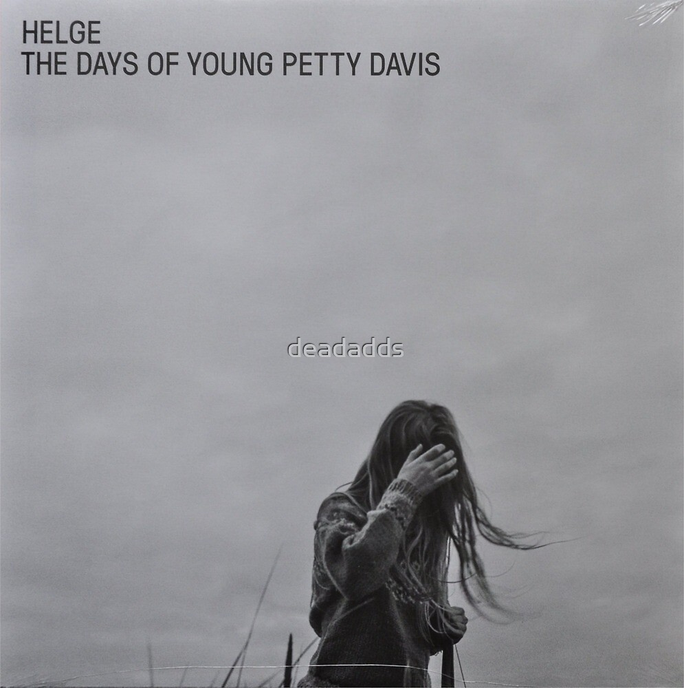 LP Sleeve artwork - Helge the days of young petty davis - fanart by deadadds