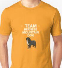 Team Bernese Mountain Dog  Unisex T-Shirt