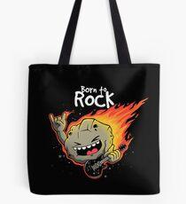 Born to rock Tote Bag