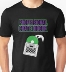 Professional Crate Digger Unisex T-Shirt