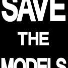 Save the Models by thesamba