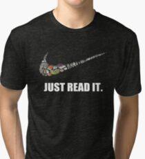 Just read it t-shirt Tri-blend T-Shirt
