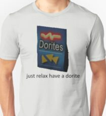 just relax have a dorite Unisex T-Shirt