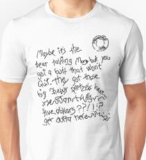 Maybe It's The Beer Talking - White  Unisex T-Shirt