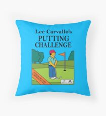 Lee Carvano's Putting Challenge  Throw Pillow