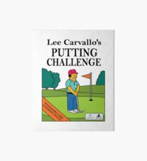 Lee Carvano's Putting Challenge  Art Board