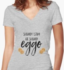 should I stay or should eggo? Women's Fitted V-Neck T-Shirt